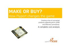Make or buy? How Flyport changes the game
