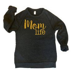 "The cutest vintage charcoal eco-fleece sweater featuring our ""Mom Life"" print! These are printed on Alternative Apparel brand unisex shirts. These run semi-fitted but overall true-to-size -- please do"
