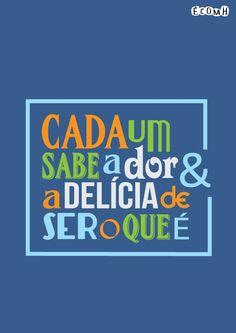 Já dizia Caetano Veloso: