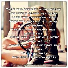 """My Kind of Crazy""- Brantley Gilbert ❤."