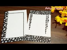 Black & White | Border Design on Paper | Easy Border for Project by Arty's Corner - YouTube File Decoration Ideas, Diary Decoration, Page Decoration, Front Page Design, Page Borders Design, Border Design, Handmade File Covers Designs, Bullet Journal Writing, Scrapbook Frames