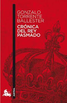 Gonzalo Torrente Ballester. Crónica del rey pasmado. 1989. Novela