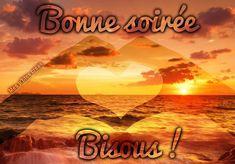 Bonne soirée, Bisous ! Bellisima, Messages, Movie Posters, Gif Animé, Communication, Gifts, Bonheur, Funny Pictures, Relationships Love