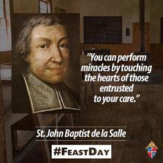 Happy #FeastDay of St. John Baptist de la Salle a patron saint of teachers! #pray4us