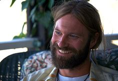 Aaron Eckhart....I love him in Erin Brokovich..I'm addicted to long straight blonde hair bearded men!!!Especially if they've got a Harley!!!