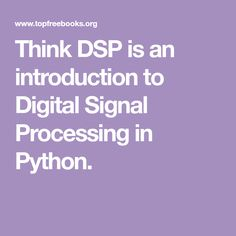 Digital signal processing by ramesh babu 6th edition dsp think dsp is an introduction to digital signal processing in python fandeluxe Images