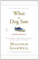 """""""What the Dog Saw"""" by Malcom Gladwell. Recommended Reading - books available on amazon.com about mental illness, addiction and recovery, human behavior, parenting and spirituality. Visit the Conseling Insite website for information  about demystifying the counseling process.  Visit http://www.counselinginsite.com/self-help.html for more Self Help Resources."""