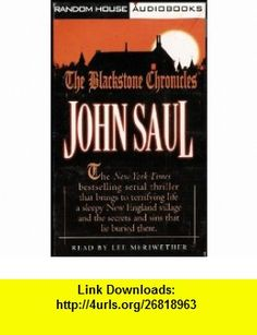 The Blackstone Chronicles Omnibus Brings to Terrifying Life the Small New England Town of Blackstone and the Secrets and Sins That Lay Buried (Six Part Serial Novel on One Audiobook) [4 Audio Cassettes/4 Hrs.] John Saul, Lee Meriwether ,   ,  , ASIN: B002MAZMUE , tutorials , pdf , ebook , torrent , downloads , rapidshare , filesonic , hotfile , megaupload , fileserve