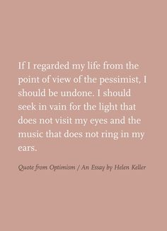 Optimism An Essay 1000+ images about quotes by helen keller♡☆ on ...