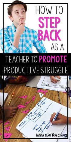 Learn how to step back as a teacher to promote productive struggle in your classroom. Perfect for 3rd grade math, 4th grade math, 5th grade math, and 6th grade math. Teach your students independence!