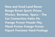 New and Used Land Rover Range Rover Sport: Prices, Photos, Reviews, Specs – The Car Connection #who #is #range #rover #made #by, #land #rover #range #rover #sport #reviews #and #ratings http://dating.remmont.com/new-and-used-land-rover-range-rover-sport-prices-photos-reviews-specs-the-car-connection-who-is-range-rover-made-by-land-rover-range-rover-sport-reviews-and-ratings/  # Land Rover Range Rover Sport The Land Rover Range Rover Sport is a five- or seven-seat SUV with a body constructed…