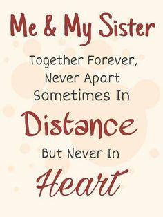 I Love You Amy You Are The Best Sister In The World And I Have No