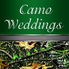 The great thing about choosing a nature camo---also known as hunting, mossy oak or real tree---as your wedding theme is that the design leaves...