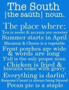 The South various quotes via Carol's Country Sunshine on Facebook