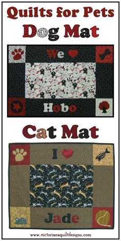 Pet Quilt patterns available exclusively through my site!   Cat Mat Quilt Pattern: http://www.victorianaquiltdesigns.com/VictorianaQuilters/PatternPage/CatMat/CatMat.htm  Dog Mat Quilt Pattern: http://www.victorianaquiltdesigns.com/VictorianaQuilters/PatternPage/DogMat/DogMat.htm  #quilting #pets #dogs #cats