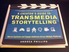 Andrea Phillips recently published A Creator's Guide to Transmedia Storytelling. The book provides a taste of the creative and practical considerations that go into transmedia projects. Storytelling Books, Content Marketing, Digital Marketing, Alternate Reality Game, Augmented Reality, Digital Media, New Books, The Creator, Branding