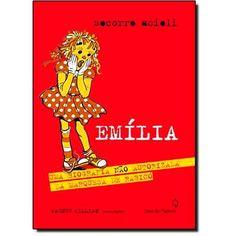 Livro Emilia: Uma Biografia Não Autorizada da Marquesa de Rabicó em até 6x sem juros | Infantil - 9 a 11 anos | Cia. dos Livros