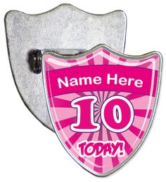 Custom 10th birthday badge. Simply enter the name that you would like to be added onto your badge and we will create a custom shield shaped personalised birthday badge.