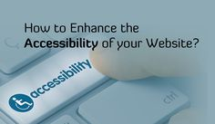 Is your website design accessible? Read article to get tips from a professional web design agency to enhance your website accessibility.