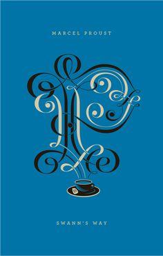 Penguin Drop Cap Series - Swann's Way by Marcel Proust Marcel Proust, Penguin Art, Penguin Books, Book Cover Design, Book Design, Type Design, Graphic Design, Design Web, Belle Epoque