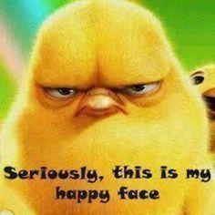 Happy face :O) seriously