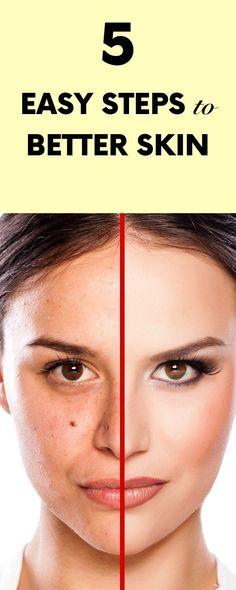 5 Easy Steps To Better Skin