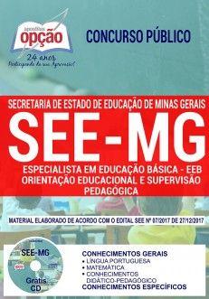 Nova -  Apostila Concurso SEE MG 2018 - EEB - ORIENTAÇÃO EDUCACIONAL E SUPERVISÃO PEDAGÓGICA  #concursos