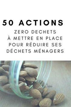 50 actions zéro déchet à mettre en place pour réduire ses déchets ménagers