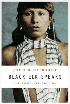 """""""Black Elk Speaks"""" (1932) by John G. Neihardt: >> #See 'Books' board for details ..."""