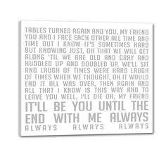 """Our Song"" Wedding Lyrics on canvas. #DMB #wedding"