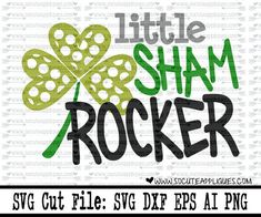 St Patricks day SVG, Little Shamrocker svg, St Patricks SVG, socuteappliques, Shamrock svg, clover svg, green svg, lucky svg, irish svg Welcome to SoCuteAppliques! This is a digital SVG file for vinyl cutters. The file includes SVG, DXF, EPS, AI and PNG formats. This file can be