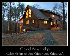 Grand View Lodge - Blue Ridge Georgia- Only $195 a night and has everything we will need for a great vacation!