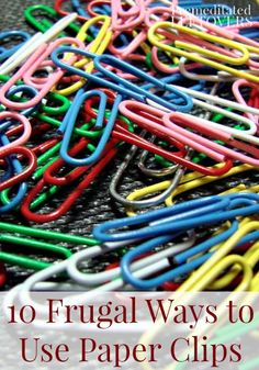 10 Frugal Uses for Paper Clips: Creative uses for paper clips including household hacks and kitchen tips. You'll be amazed at how useful paper clips can be.