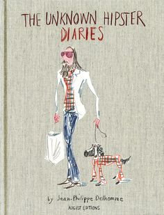 The Unknown Hipster Diaries