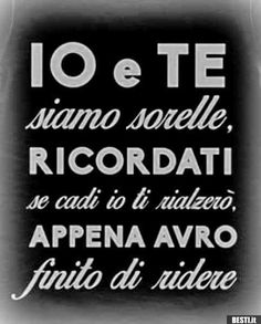 IO e TE | BESTI.it - immagini divertenti, foto, barzellette, video Frases Tumblr, Tumblr Quotes, Funny Images, Funny Pictures, Word Drawings, Italian Quotes, Bff Quotes, Wallpaper Iphone Cute, Funny Moments