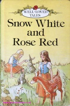 SNOW WHITE AND ROSE RED Ladybird Books Well Loved Tales. This was my favourite book when I was a little girl x