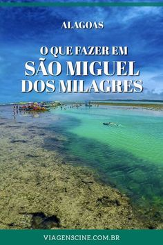 O que fazer em São Miguel dos Milagres, Alagoas: confira algumas dicas e as principais praias e passeios dessa cidade na Rota Ecológica de Alagoas #Alagoas #Viagem