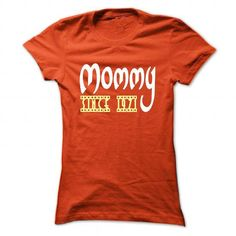 I Love Mommy since 1971 T shirts