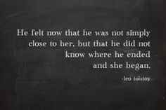 ...but that he did not know where he ended and she began.