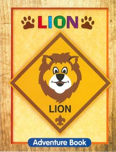 Lion Cub Scouts? Yes, there may be Lions, and Tigers, and Bears, OH MY! Coming to your area soon  ;)  (And don't forget the Wolves and Webelos Too)
