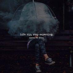 Life tip, stop expecting. —via http://ift.tt/2eY7hg4