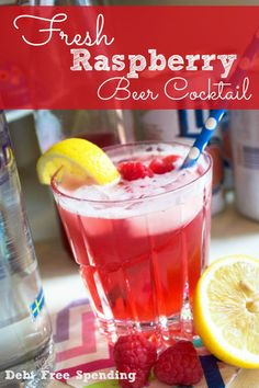 This Fresh Raspberry Beer Cocktail is so refreshing!
