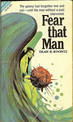Dean R. Koontz - Fear That Man - Ace Double 23140 - cover artist Jack Gaughan by Cadwalader Ringgold, via Flickr