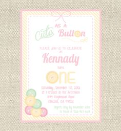 Cute As A Button Birthday/Baby Shower by GigglesandGraceDesig, $9.00 INVITE CHOICE 1