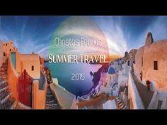 "Christos Fourkis ""Summer Travel 2015"" (1 Hour Set Mix)"