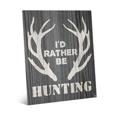 The Horizon Worldwide Hunting Sign Wall Art Print Wall Art Print on Metal brings a rustic look to your décor and adds a touch of wit by featuring. Hunting Signs, Hunting Art, Diy Signs, Wall Signs, Hunting Crafts, Rustic Charm, Wooden Signs, Wall Art Prints, Metal