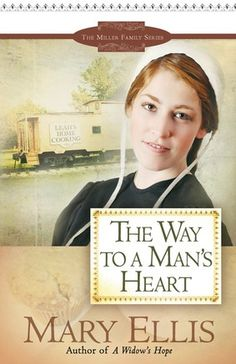 the way to a man's heart by mary ellis - the miller family series #3
