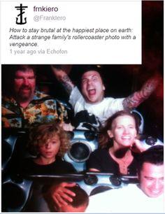 only you Frank..only you.. <<<<not entirely Frank, I did this before on a roller coaster to an innocent family XD<< I'm dying of laughter tHIS