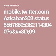 mobile.twitter.com Azkaban303 status 856768953821143040?s=09