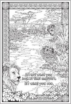 """This thoughtful lion is catches his reflection in the water. The inspirational quote says, """"It's not what you look at that matters, it's what you see."""" This image has plenty of water to color, a nice background, and a patterned border."""